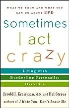 Best sometimes i act crazy ebook Reviews