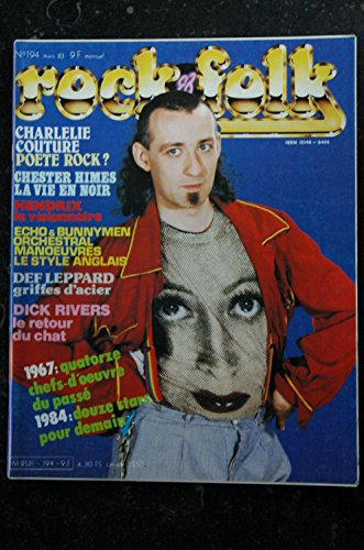 ROCK & FOLK 194 CHARLELIE COUTURE CHESTER HIMES HENDRIX ECHO BUNNYMEN LEPPARD DEF