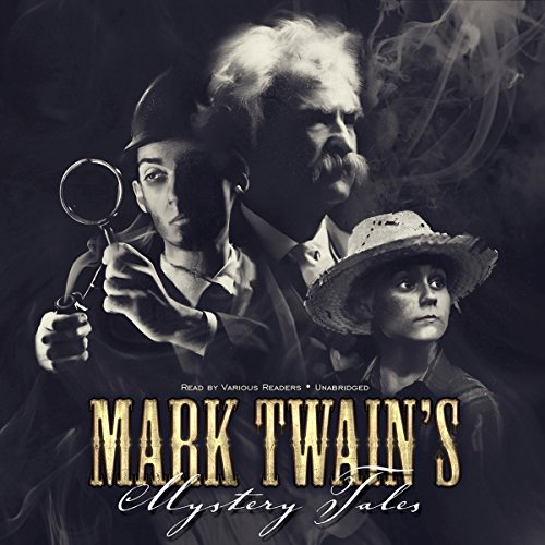 Mark Twain's Mystery Tales audiobook cover art