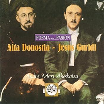 Aita Donostia - Jesus Guridi Poema De La Pasión