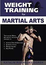 Weight Training for Martial Arts: The Ultimate Guide