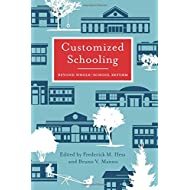Customized Schooling: Beyond Whole-School Reform (Educational Innovations Series)