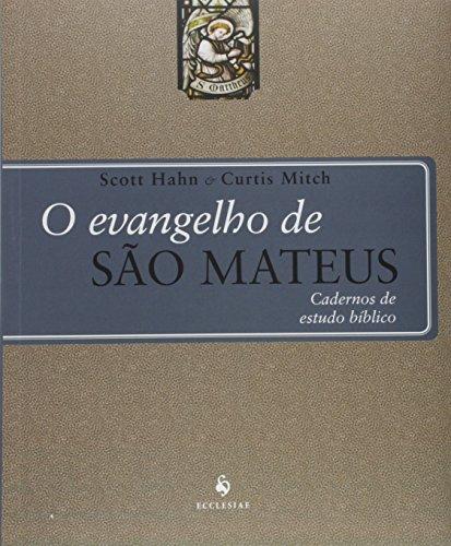 O Evangelho de São Mateus: Cadernos de Estudo Bíblico