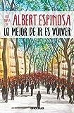 Lo mejor de ir es volver (Best Seller)