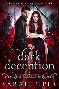 Dark Deception  A Vampire Romance  Vampire Royals of New York Book 1