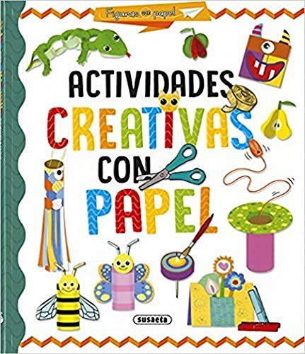Actividades creativas con papel (Figuras con papel)