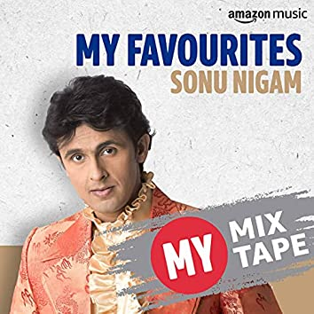 Sonu Nigam: My Mixtape