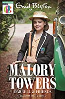 Malory Towers Darrell and Friends: As seen on CBBC TV