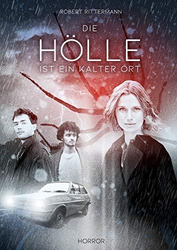 Die Hölle ist ein kalter Ort: Horror-Kurzgeschichte