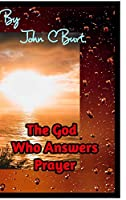 The God Who Answers Prayer.