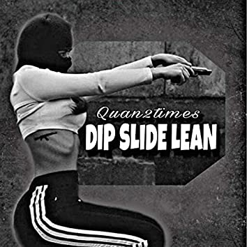 Dip Slide Lean (feat. Youngd)