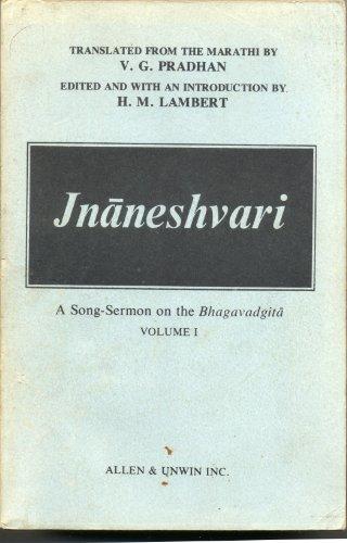 Jnaneshwari: v. 1: Song-sermon on the Bhagavad-gita (Unesco Collection)
