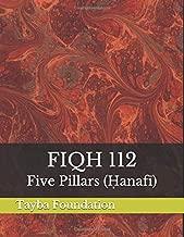 Fiqh 112: Five Pillars (Hanafi)
