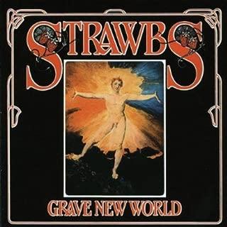 strawbs grave new world