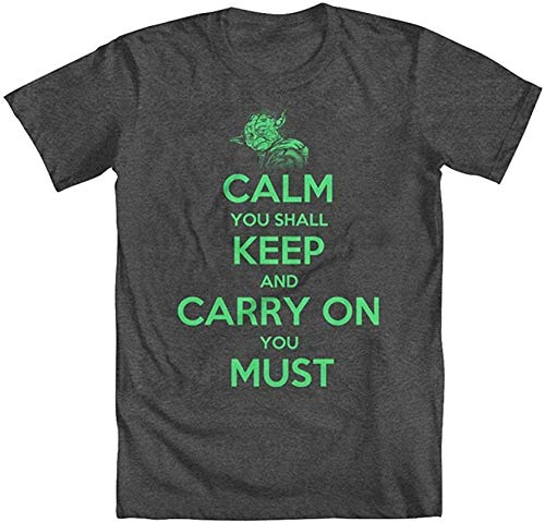 Calm You Shall Keep, Carry On You Must Men's T-Shirt