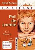 Poil de Carotte (Petits Classiques Larousse t. 156) - Format Kindle - 2,49 €