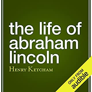 The Life of Abraham Lincoln audiobook cover art