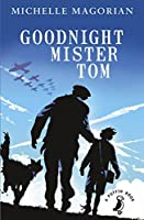 Goodnight Mister Tom (Puffin Modern Classics) by Michelle Magorian(2014-08-26)