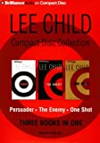 Lee Child CD Collection 3: Persuader, The Enemy, One Shot (Jack Reacher)