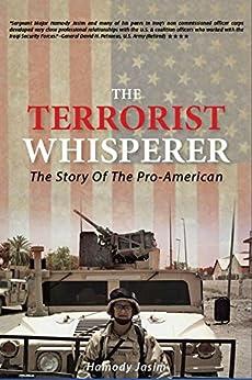 The Terrorist Whisperer: The Story of the Pro American by [Hamody  Jasim, Hamody Jasim]