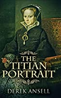 The Titian Portrait: Large Print Hardcover Edition