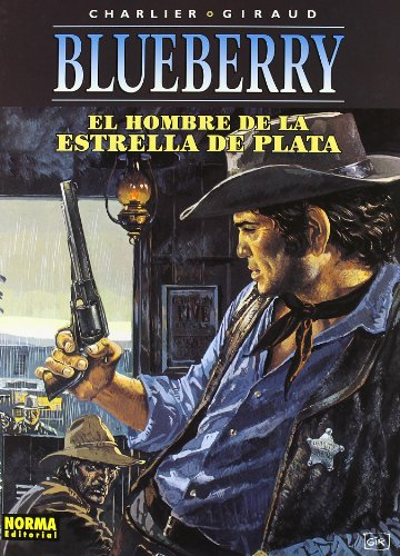 BLUEBERRY 23. EL HOMBRE DE LA ESTRELLA DE PLATA