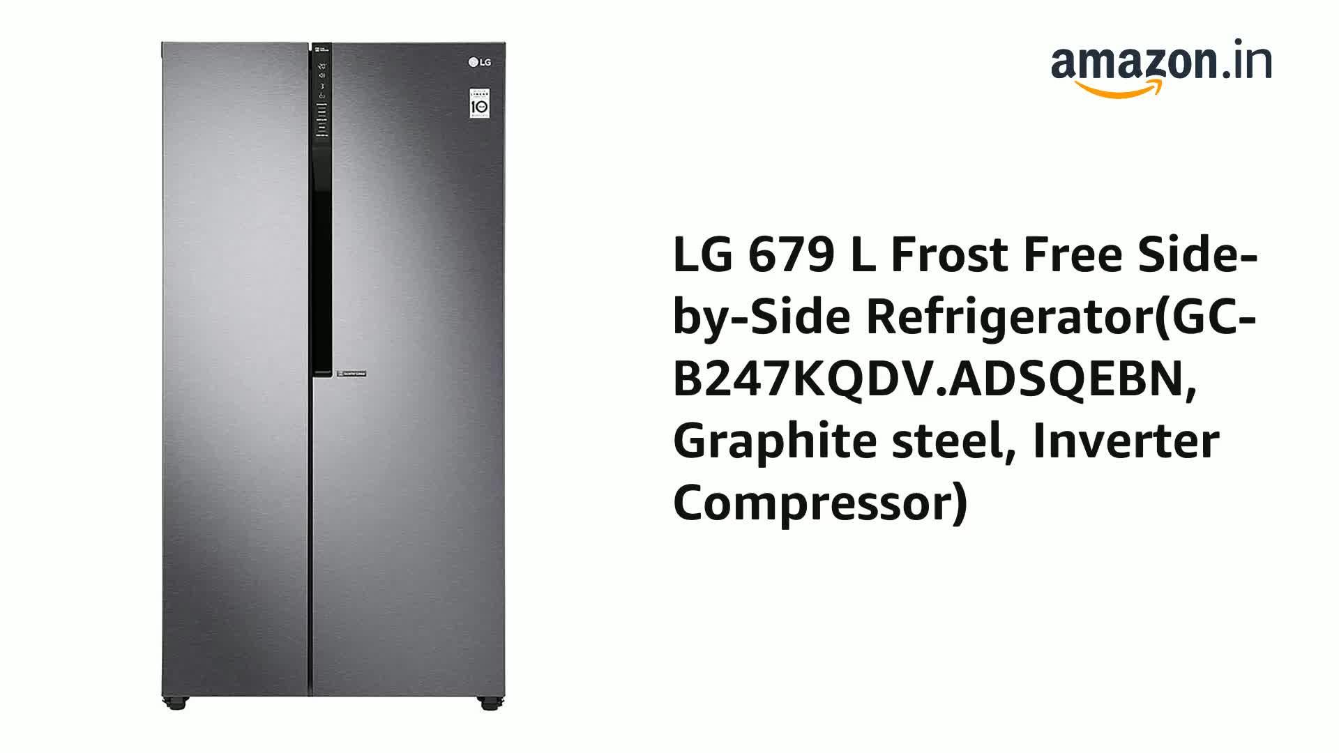 Lg 679 L Frost Free Side By Side Refrigerator Gc B247kqdv Adsqebn Graphite Steel Inverter Compressor Amazon In Home Kitchen
