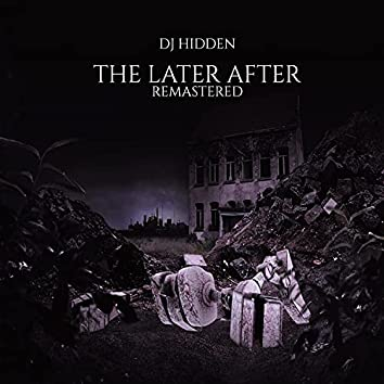 The Later After (Remastered Version)
