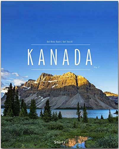 Kanada: Ein Premium***XL-Bildband in stabilem Schmuckschuber mit 224 Seiten und über 360 Abbildungen - STÜRTZ Verlag