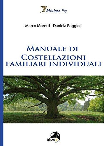 Manuale di costellazioni familiari individuali