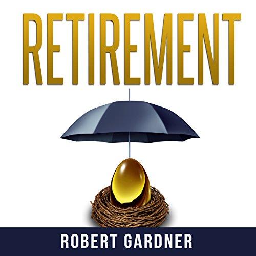 Retirement: Money Management & Investing audiobook cover art