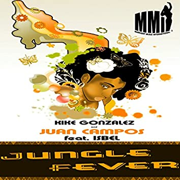 Jungle Fever (feat. Isbel)- Ep