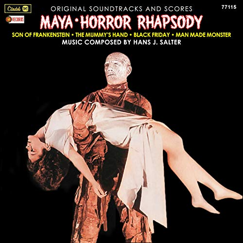 """Horror Rhapsody Pt. 2 (Suite from """"Son Of Frankenstein"""" """"The Mummy's Hand"""" """"Black Friday"""" """"Man Made Monster"""")"""