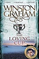 The Loving Cup: A Novel of Cornwall 1813?1815 (The Poldark Saga) by Winston Graham(2008-06-01)