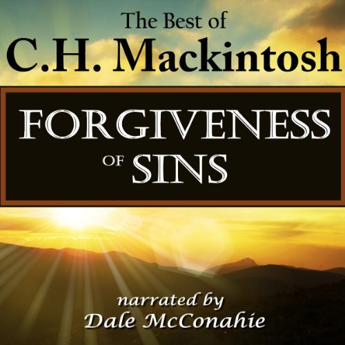 Forgiveness of Sins: What Is It? audiobook cover art