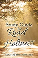 Study Guide for Road to Holiness
