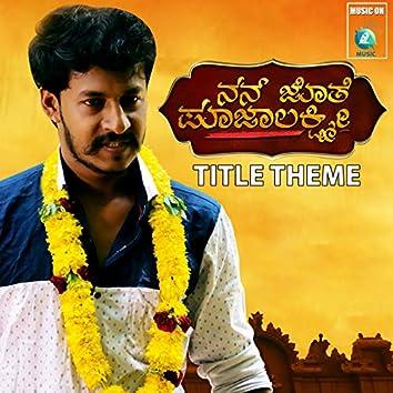 Nan Jothe Poojalakshmi (Title Theme) [feat. Gandharva Raya Rawuth]