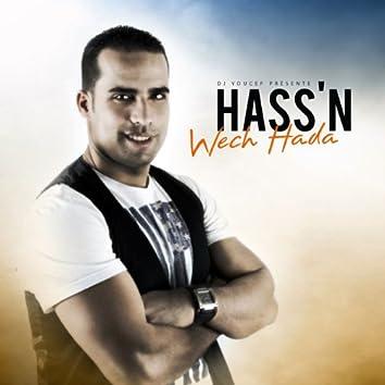 Wech Hada (DJ Youcef Presente Hass'n)