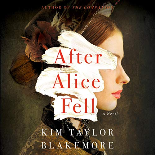 After Alice Fell Audiobook By Kim Taylor Blakemore cover art