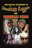 LMH Official Dictionary of Jamaican Reggae and Dancehall Stars Volume 1 (English Edition)
