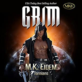 Grim     Tornians Book 1              Written by:                                                                                                                                 M.K. Eidem                               Narrated by:                                                                                                                                 Commodore James,                                                                                        Laura Jennings                      Length: 12 hrs and 54 mins     9 ratings     Overall 4.9