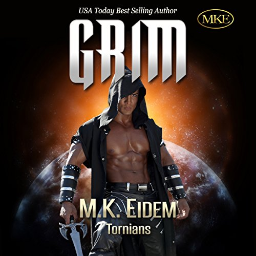 Grim     Tornians Book 1              By:                                                                                                                                 M.K. Eidem                               Narrated by:                                                                                                                                 Commodore James,                                                                                        Laura Jennings                      Length: 12 hrs and 54 mins     2,685 ratings     Overall 4.5