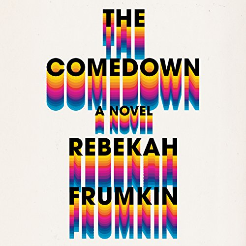 The Comedown audiobook cover art