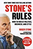 Stone's Rules by Roger Stone