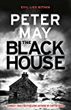 The Blackhouse: Murder comes to the Outer Hebrides (Lewis Trilogy 1) (The Lewis Trilogy, Band 1) - Peter May