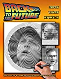 Back to the Future - Dots Lines Spirals Coloring Book: New kind of stress relief coloring book for adults