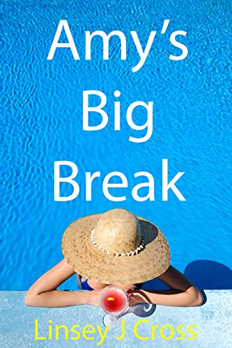 Amy's Big Break
