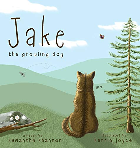 Jake the Growling Dog: A Children's Picture Book about the Power of Kindness, Celebrating Diversity, and Friendship.: 1