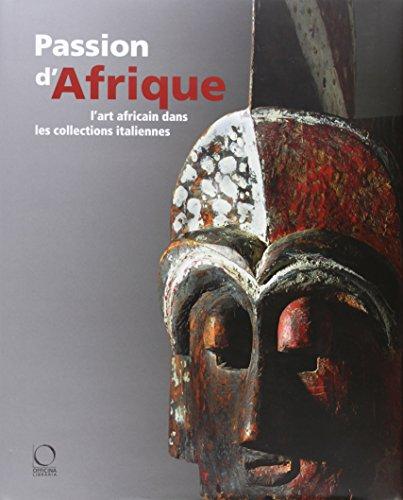 Passion d'Afrique : L'art africain dans les collections italiennes (1Cédérom)