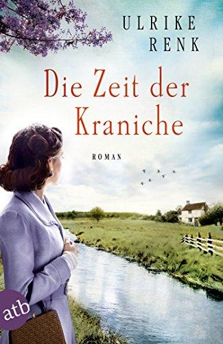 Die Zeit der Kraniche: Roman (Die Ostpreußen Saga 3)